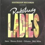 Rocksteady Ladies es lo nuevo de Sustraians Records y Daddy Rude Records