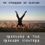 FreeHand & The Freedom Figthters presentan nuevo disco