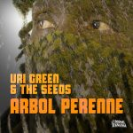 Uri Green & The Seeds presentan