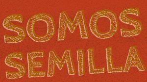 somos_semilla