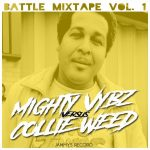 battlemix_vol1_migthy_vybz_collie_weed_yammis