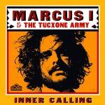 """""""Inner Calling"""" es el nuevo clip de Marcus I & The Tucxone Army"""