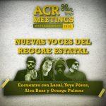 ACR MEETINGS ROTOTOM 2016: Nuevas Voces del Reggae Estatal