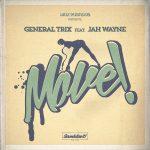 General Trix y Jah Wayne presentan su nuevo single «Move»