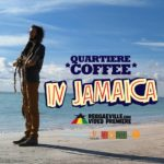 Quartiere Coffee publican un nuevo single: In Jamaica