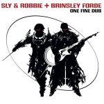 «One Fine Dub» es lo nuevo de Sly & Robbie y Brinsley Forde (Aswad)