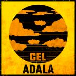 """NOVEDAD: Adala recupera las raíces del Reggae en """"Cel"""" su primer LP"""