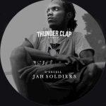 Jah Soldiers es la nueva producción de Thunder Clap con D´Excell