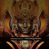 Hempress Sativa presenta «Unconquerebel» su nuevo álbum
