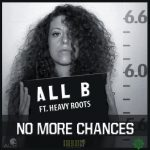 All B presenta nuevo clip junto a Heavy Roots