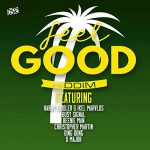 Escucha: Feel Good Riddim (2016)