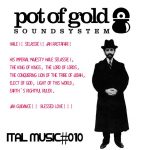 Pot Of Gold cerró el año con el Vol #10 de sus «Ital Music Mixtapes»
