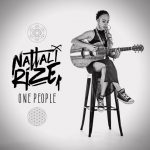 Nuevo clip de Nattali Rize «One People» (acústico)