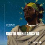 Rasta Nuh Gangsta es el nuevo clip de Samory I