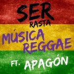 """Ser Rasta y Apagón presentan """"Musica reggae"""" nuevo clip"""