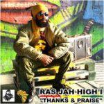 """El nigeriano Ras Jah High presenta """"Thanks & Praises"""" nuevo clip"""