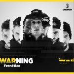 """""""Frenético"""" es el segundo adelanto de Warning, nuevo disco de Dremen"""