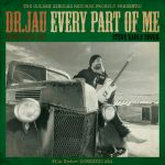 "Dr Jau presenta ""Every Part of Me"" cover de Steve Earle"