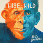 Wise and Wild, nuevo álbum de Patois Brothers