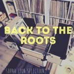 MIX ACTUAL: Back to the Roots by Supah Lion