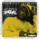 MIX ACTUAL: «Old School Dancehall» de Dhamiano Selektah