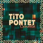 """Los geniales Tito Pontet adelantan su nuevo álbum con el clip de """"Candela"""""""