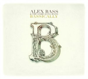 Ya disponible: «Bassically» el nuevo disco de Alex Bass