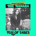 Nuevo EP de Irie Nanara y Raggattack «Full of Vibes»
