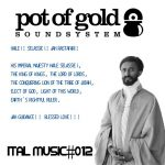 MIX ACTUAL: «Ital Music Vol. #12» by Pot of Gold Sound System