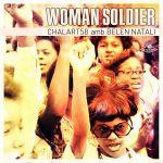 Chalart58 y Belen Natati nos traen «Woman Soldier»