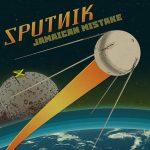Sputnik nos presenta «Jamaican Mistake», su nuevo satélite a ritmo de rocksteady