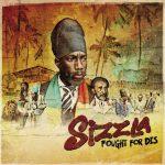 Llega el esperado álbum de Sizzla Kalonji, «Fought for Dis»