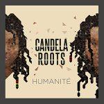 «Humanité», prueba de madurez de Candela Roots