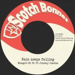 "7″ de Scotch Bonnet Records: Mungo´s Hi Fi & Johnny Clarke – ""Rain Keeps Falling"""