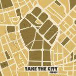 "Rebelmadiaq lanza el Pre Order del ""Take the City"" riddim"