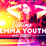 Lifetime es el nuevo single de Emma Youth & Genius T