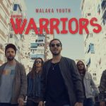 Malaka Youth estrenan el videoclip «Warriors»