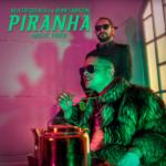 Piranha, lo nuevo de Baja Frequencia feat Blimes Brixton